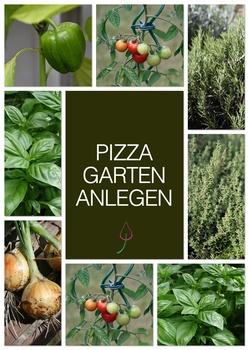 Einen Pizzagarten anlegen