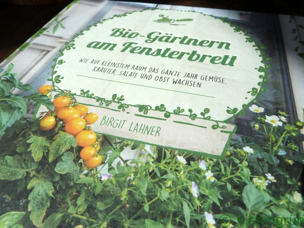 Buch-Tipp: Bio-Gärtnern am Fensterbrett von Birgit Lahner