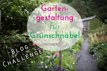 Gartengestaltung für Grünschnäbel