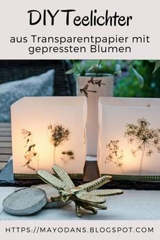 DIY Teelichter aus Transparentpapier mit gepressten Blumen